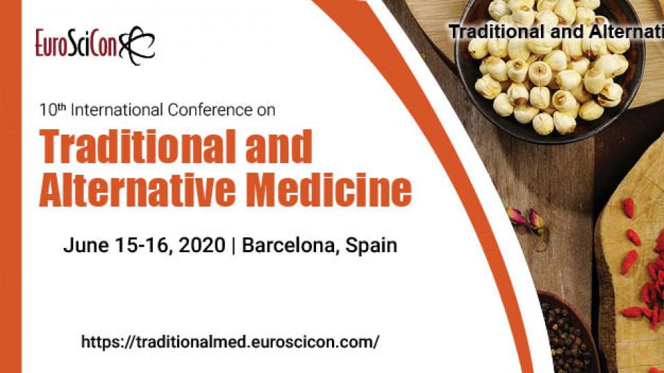 10th Edition of International Conference on Traditional and Alternative Medicine, Palau De Congressos De Catalunya, المؤتمرات