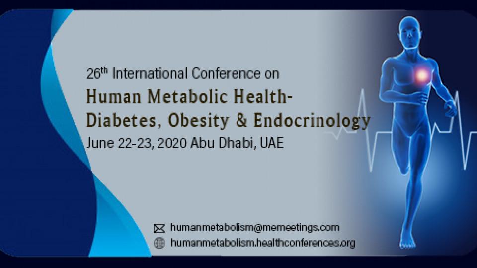 26th International Conference on Human Metabolic Health- Diabetes, Obesity & Endocrinology,أبوظبي