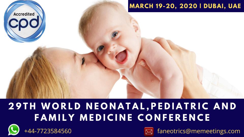 29th World Neonatal, Pediatric and Family Medicine Conference, Dubai, المؤتمرات