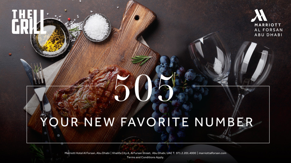 505 Your New Favorite Number, The Grill, Marriott Hotel Al Forsan, Specials of the Week