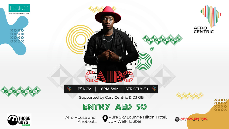 Afrocentric presents Caiiro - Friday 1st November,Pure Sky lounge,Afrobeats