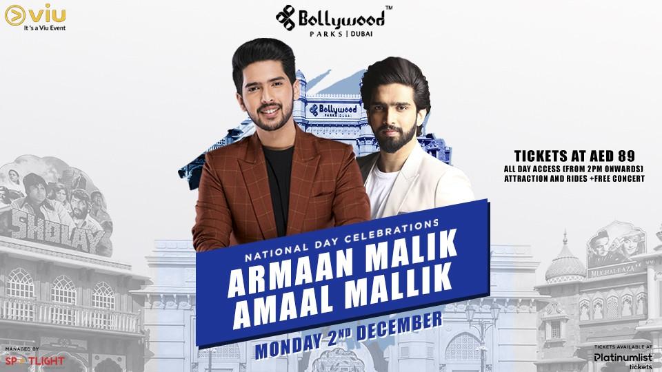 Armaan Malik & Amaal Mallik at Bollywood Parks™ Dubai ( FULL DAY PARK ACCESS ),Bollywood Parks Dubai,Desi Events, BIỂU DIỄN CA NHẠC