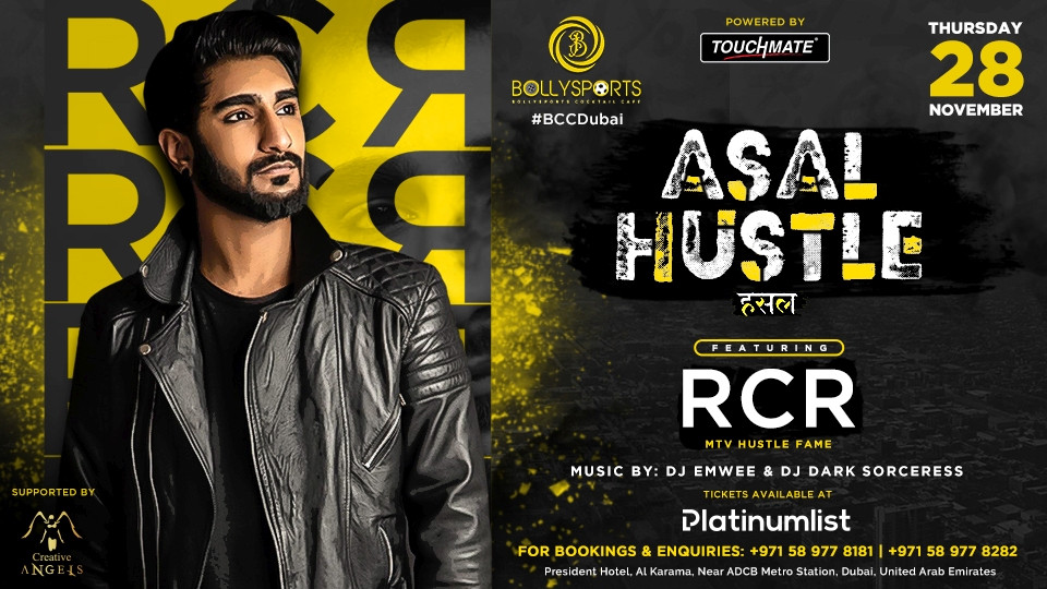 BCC Presents ASAL HUSTLE with RCR,Bollysports Casino cafe,حفلات, احداث ديسي