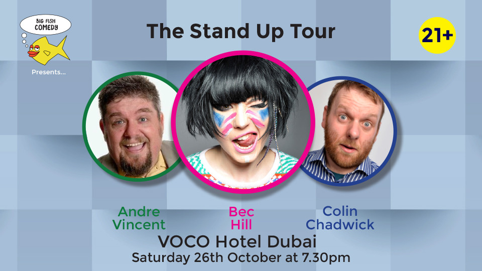 Big Fish Comedy - The Stand up Tour at Voco,Voco Hotel, Sheikh Zayed Road,احداث كوميديا