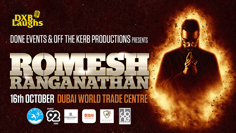 DXBLaughs: Romesh Ranganathan,DUBAI WORLD TRADE CENTRE,العروض الكوميدية