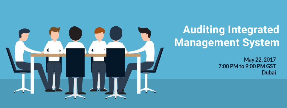 Free Seminar On Auditing Integrated Management System, Dubai, فعاليات قطاع الأعمال والمعارض والمؤتمرات