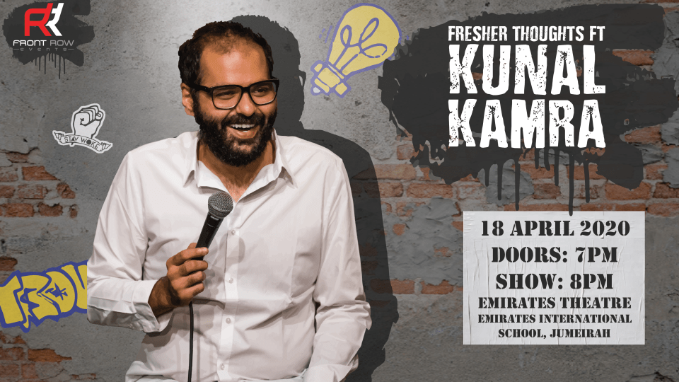 Fresher Thoughts ft Kunal Kamra,EMIRATES THEATRE,Comedy Events, Desi Events