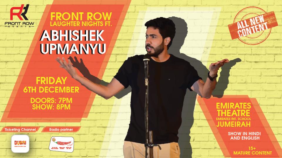 Front Row Laughter Nights ft Abhishek Upmanyu,Dubai - Emirates International School Auditorium,Desi Events, CHƯƠNG TRÌNH HÀI KỊCH