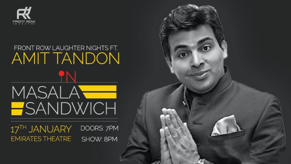 Front Row Laughter Nights ft Amit Tandon,Dubai - Emirates International School Auditorium,Comedy Events, Desi Events