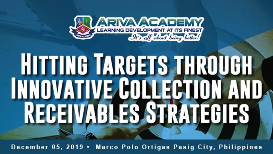 Hitting Targets through Innovative  Collection and Receivables Strategies,Marco Polo Ortigas, Manila,الندوات