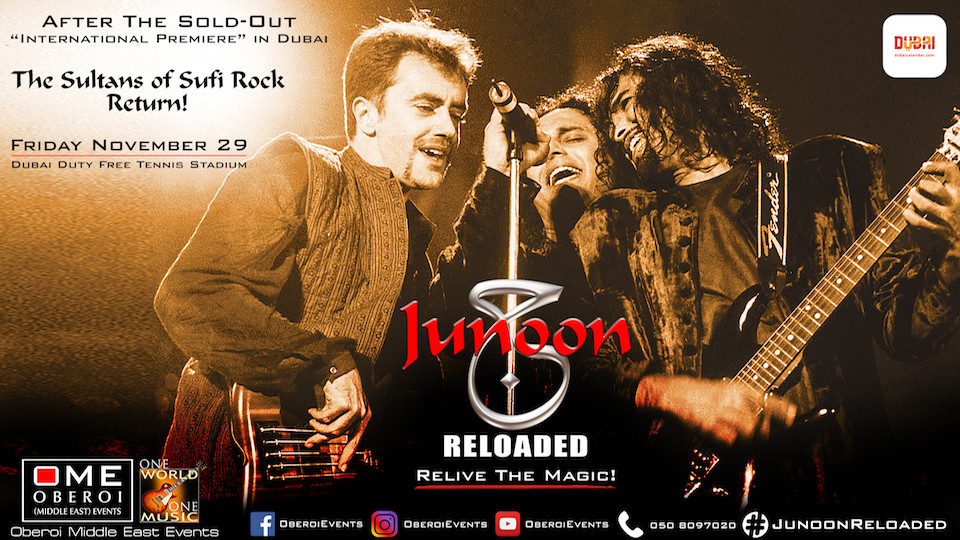 JUNOON RELOADED – THE MIDDLE EAST EXCLUSIVE,Dubai Duty Free Tennis Stadium,Desi Events, Concerts