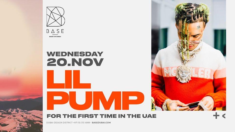 Lil Pump - Live at Base Dubai - Wednesday Nov 20th,Base Dubai,Urban