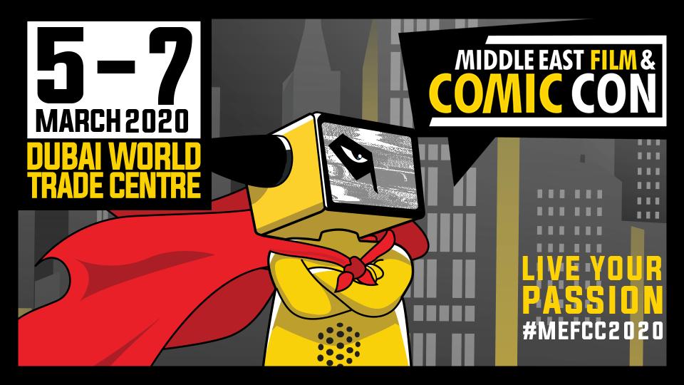Middle East Film & Comic Con 2020,Zabeel Hall 1-3, Dubai World Trade Centre,Conventions