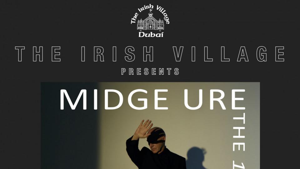 Midge Ure Live at The Irish Village,دبي