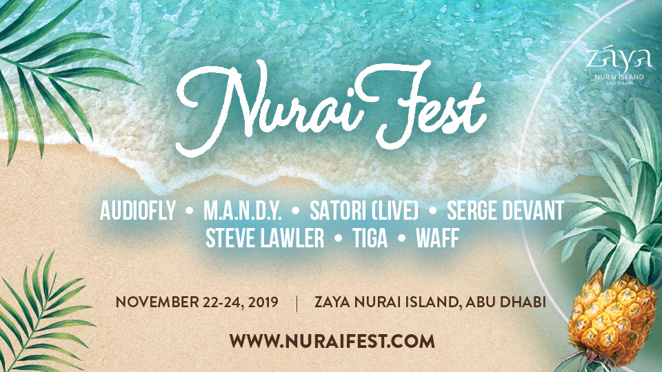 Nurai Fest with Audiofly, M.A.N.D.Y., Satori (Live) and More,Zaya Nurai Island,Beach Club