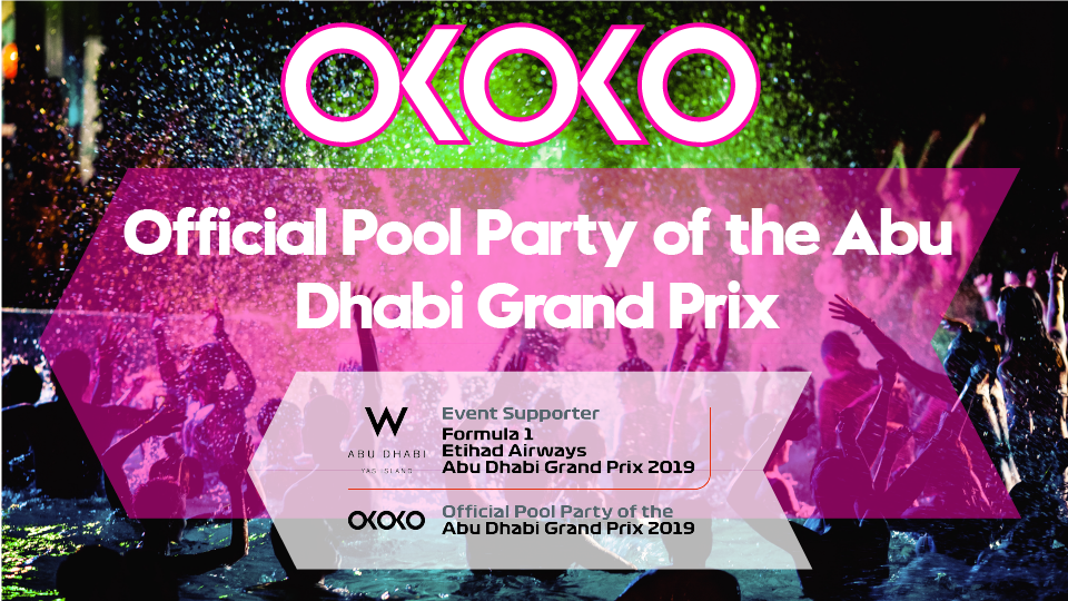 Okoko Official Grand Prix Pool Party,W ABU DHABI - YAS ISLAND,Beach Club
