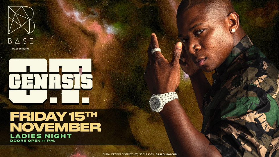 OT Genasis // at BASE Dubai // Friday November 15th,Base Dubai,Urban
