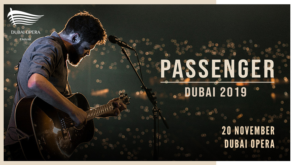 Passenger In Concert At Dubai Opera,Dubai Opera,Concerts
