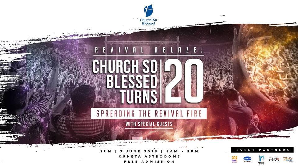 Revival Ablaze: Church So Blessed turns 20,Metro Manila