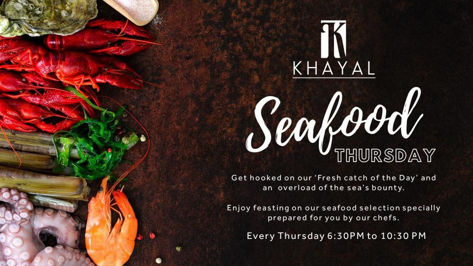 Seafood Thursday, Khayal, Marriott Hotel Al Forsan, Specials of the Week