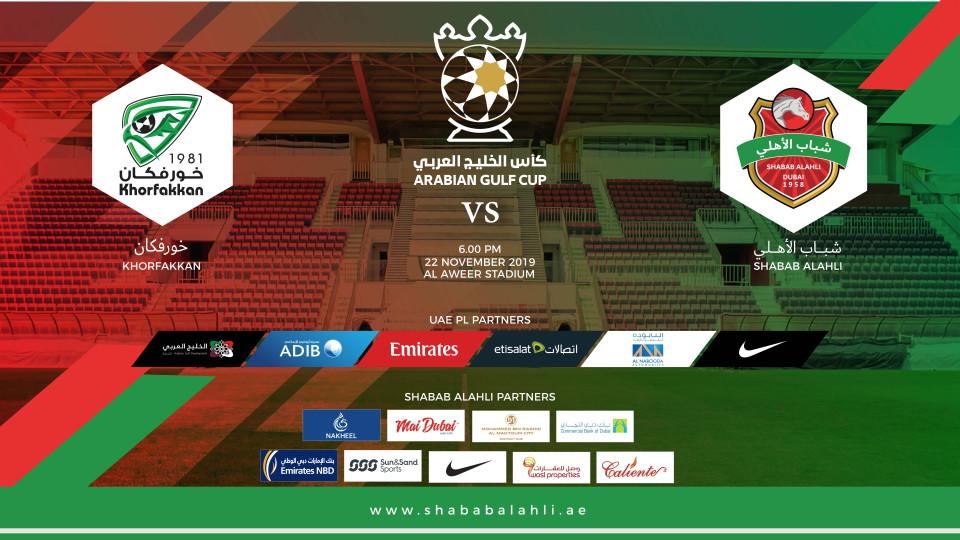 Shabab Al Ahli FC vs Khorfakkan FC,Shabab Al Ahli Stadium (Al Awir),كأس الخليج العربي, نادي شباب الأهلي
