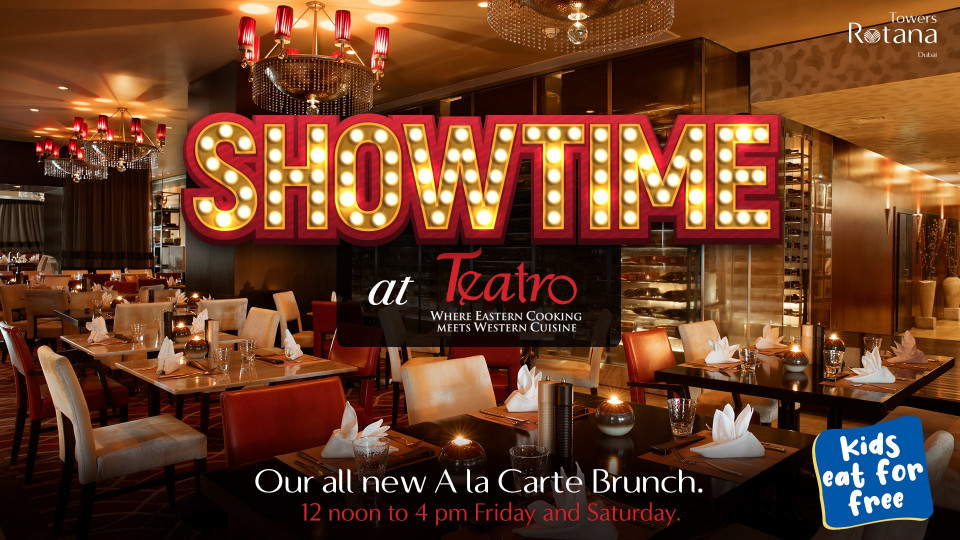 Showtime Friday Brunch at Teatro, Towers Rotana, Brunches