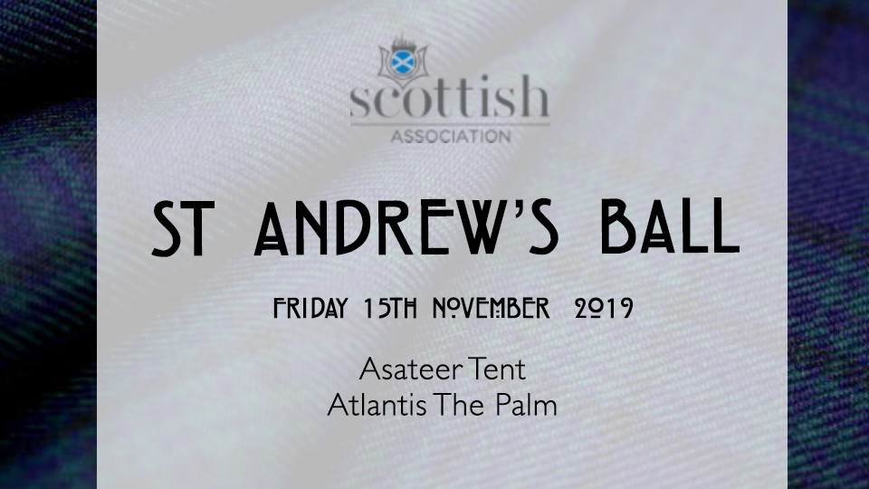 St Andrews Ball 2019,Asateer Tent, Atlantis The Palm,Concerts
