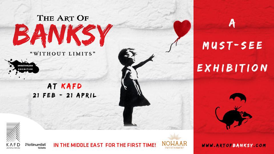 The Art Of Banksy,مركز الملك عبد الله المالي,عروض