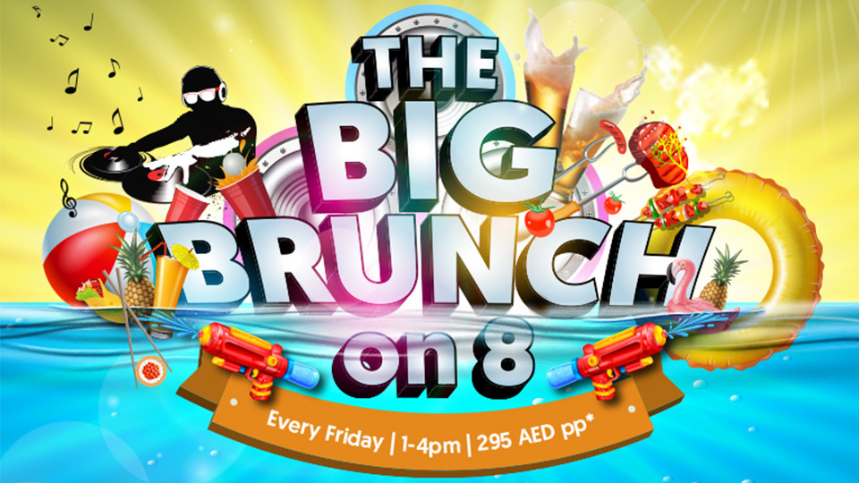 The big brunch on 8,Media One Hotel,Brunches