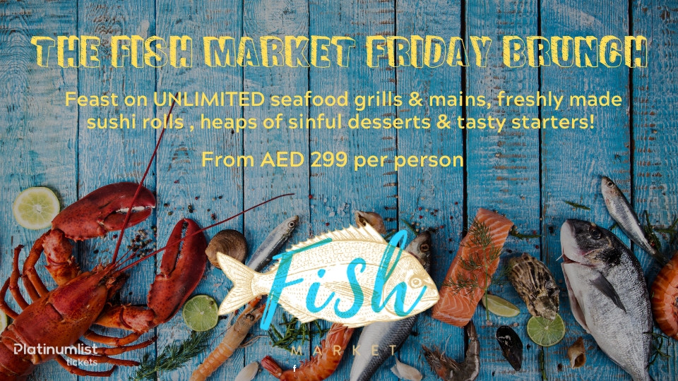 The Fish Market - Friday Brunch, Radisson Blu Hotel, Dubai Deira Creek, Brunches