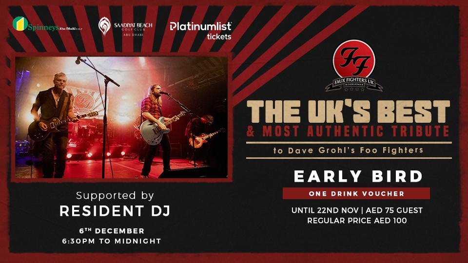 THE UK'S ULTIMATE FOO FIGHTERS TRIBUTE,Abu Dhabi Golf Club - AD,Concerts