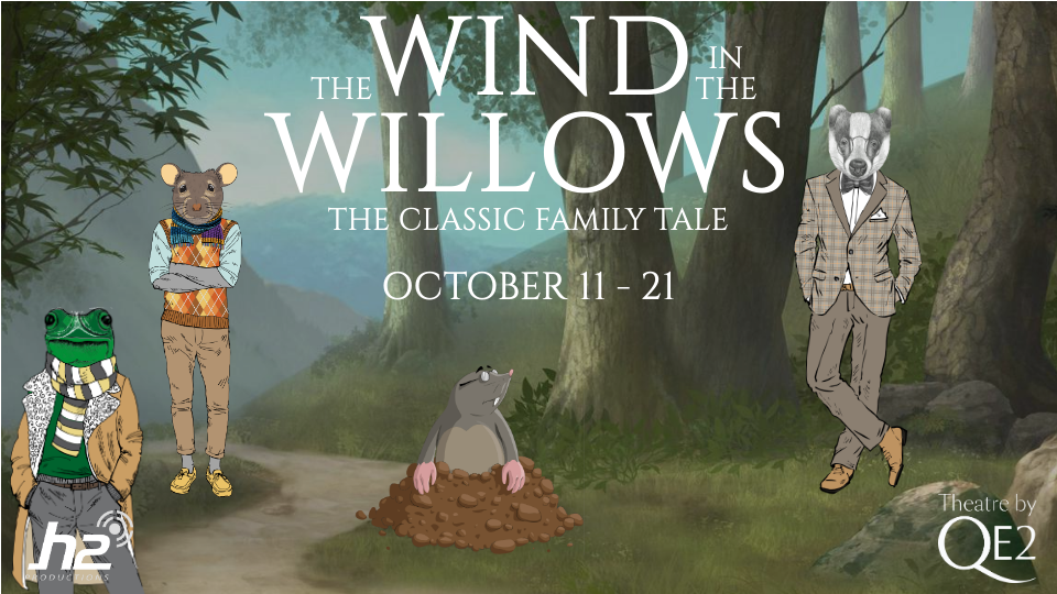 The Wind In The Willows,Theatre by QE2,عروض